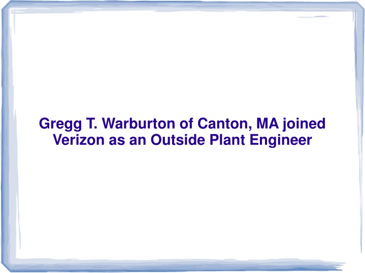 gregg t warburton of canton ma joined verizon n.