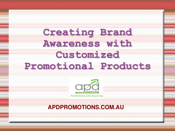 creating brand awareness with customized n.