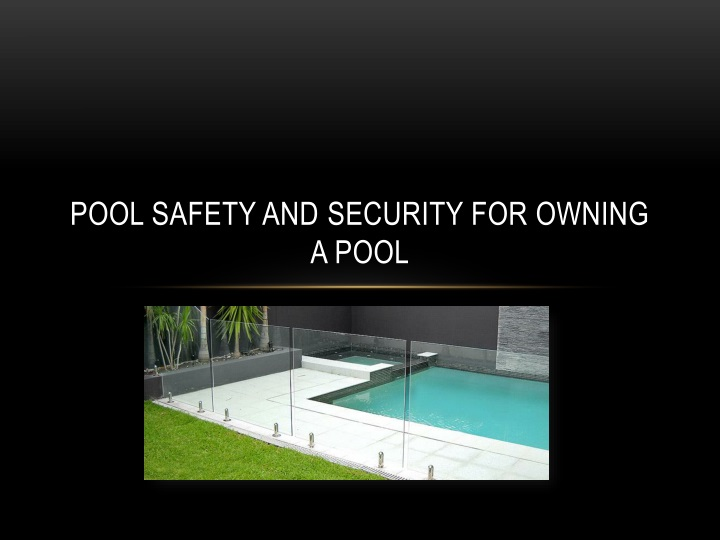 pool safety and security for owning a pool n.