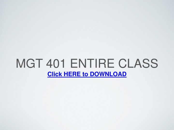 mgt 401 entire class n.