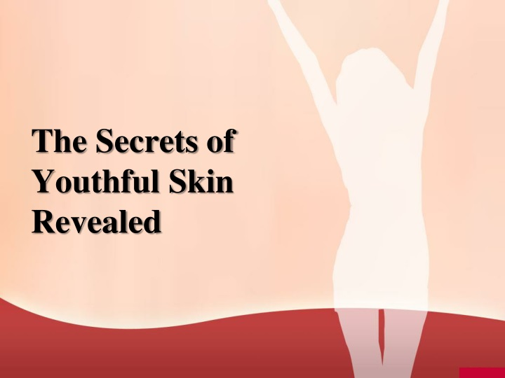 the secrets of youthful skin revealed n.
