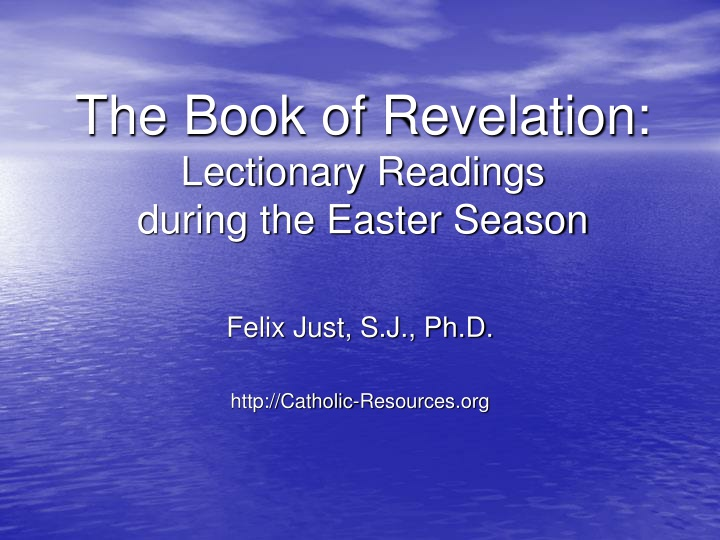 the book of revelation lectionary readings during the easter season n.