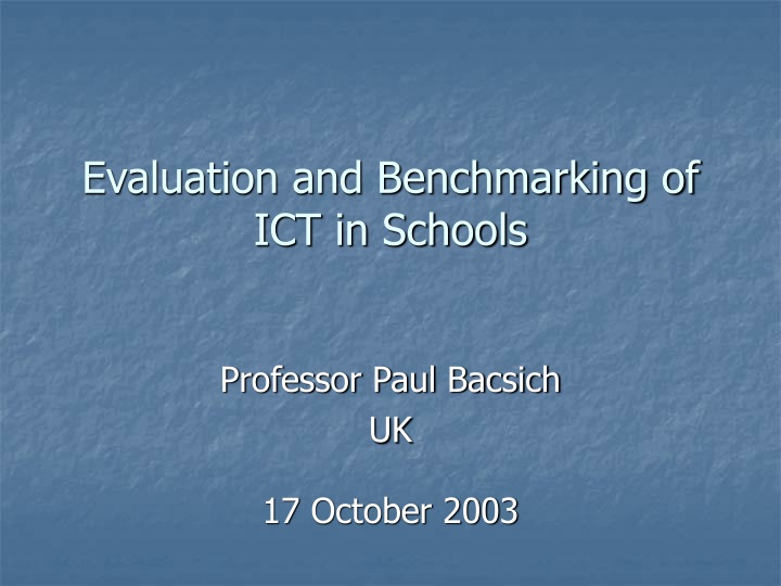 evaluation and benchmarking of ict in schools n.