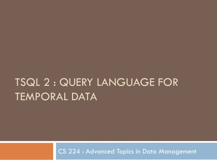 tsql 2 query language for temporal data n.