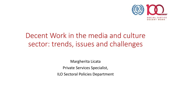decent work in the media and culture sector trends issues and challenges n.