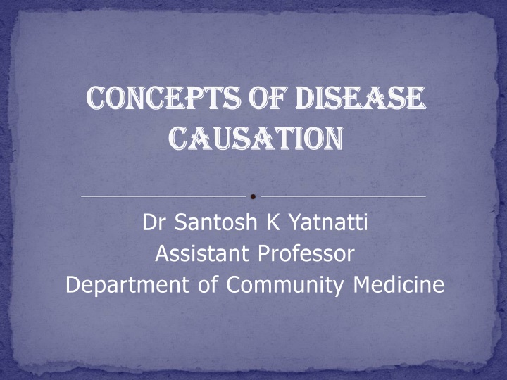 concepts of disease causation n.
