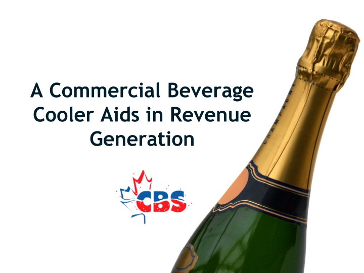a commercial beverage cooler aids in revenue generation n.