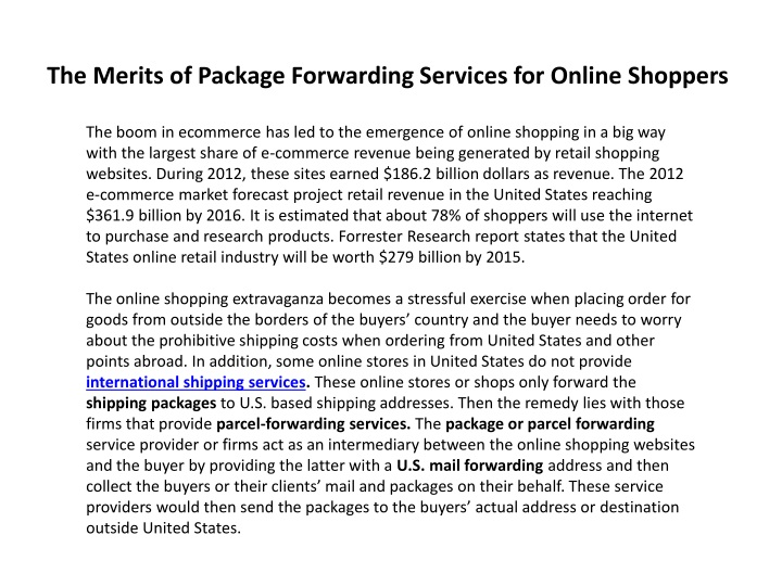 the merits of package forwarding services for online shoppers n.