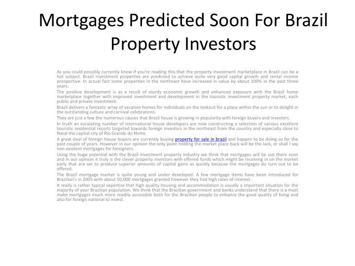 mortgages predicted soon for brazil property investors n.