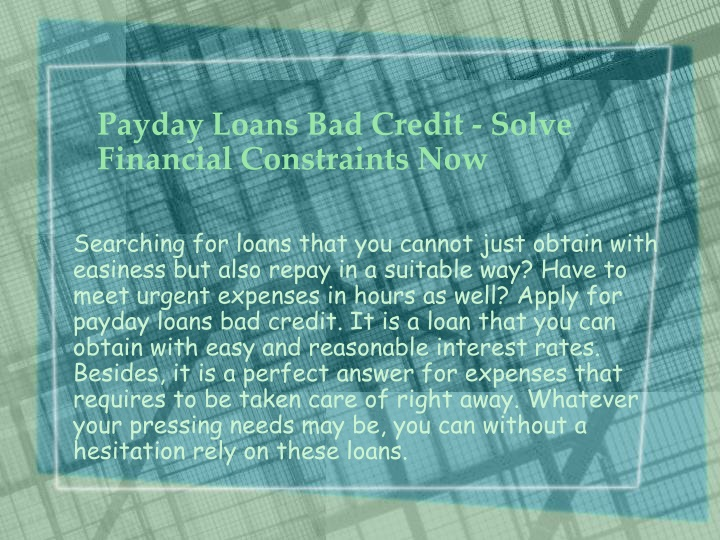 payday loans bad credit solve financial constraints now n.
