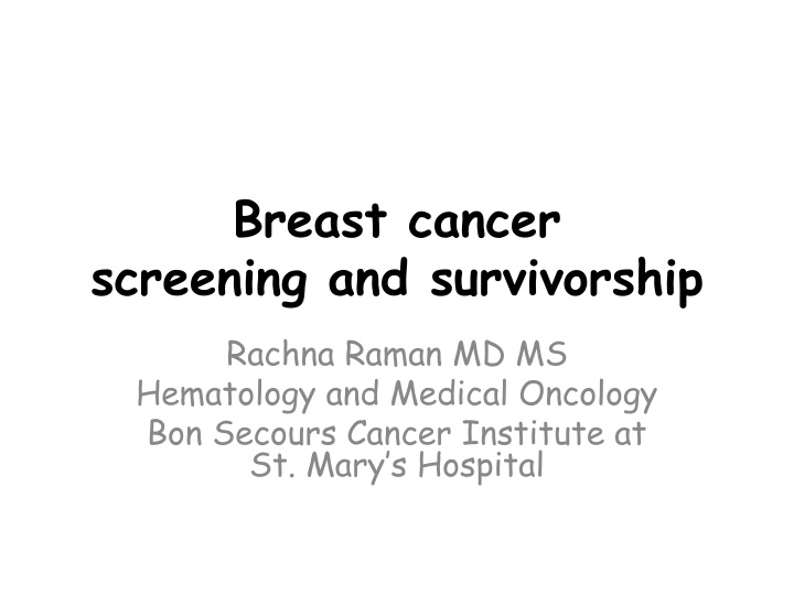 breast cancer screening and survivorship n.