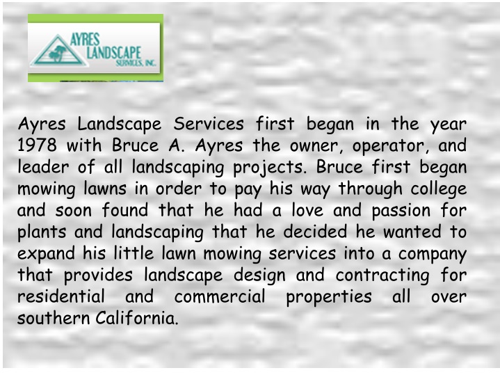 ayres landscape services first began in the year n.