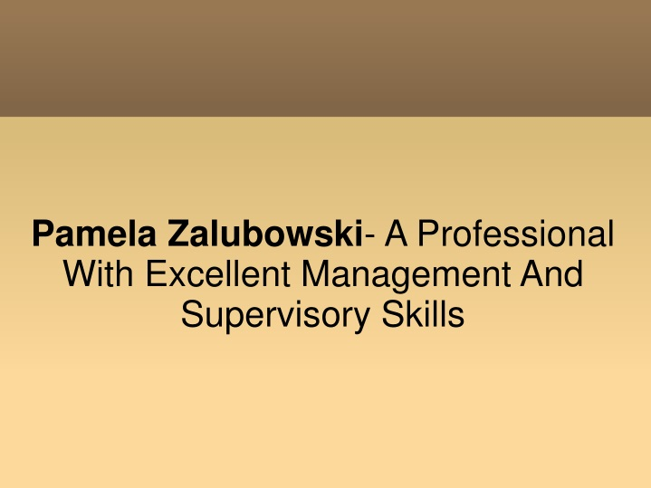 pamela zalubowski a professional with excellent n.