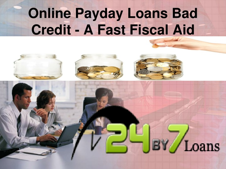 online payday loans bad credit a fast fiscal aid n.