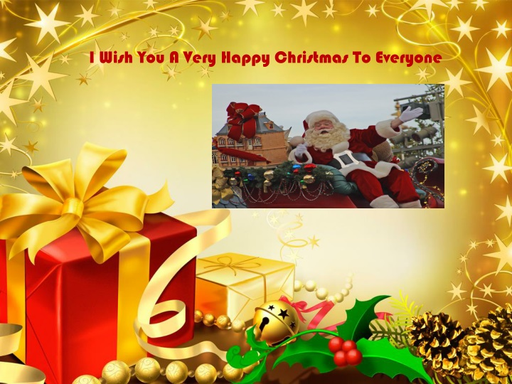 i wish you a very happy christmas to everyone n.