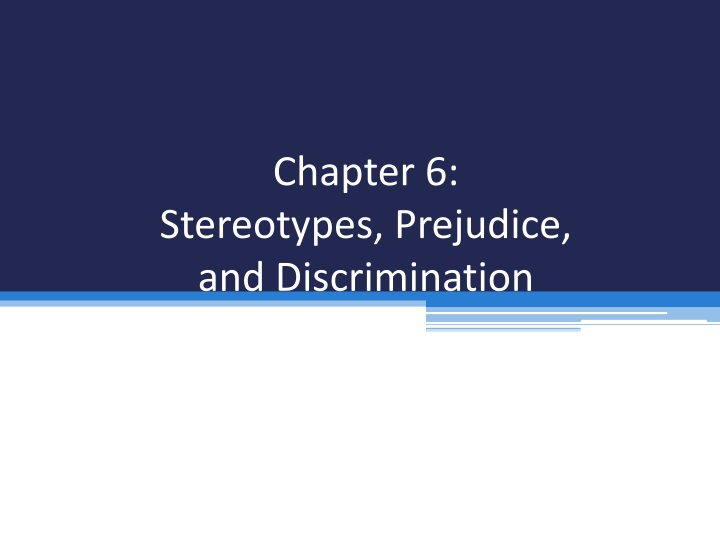chapter 6 stereotypes prejudice and discrimination n.