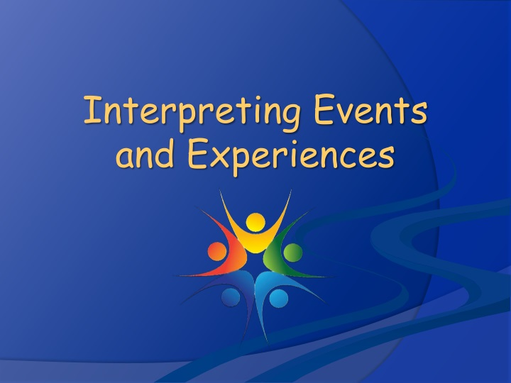 interpreting events and experiences n.