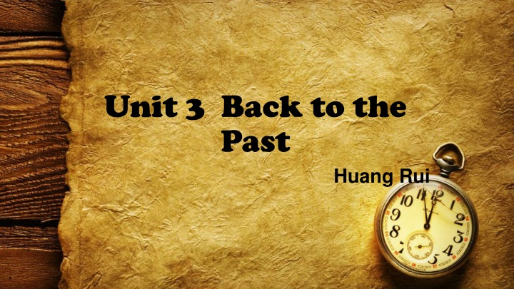 unit 3 back to the past n.