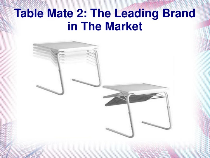 table mate 2 the leading brand in the market n.