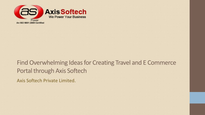find overwhelming ideas for creating travel and e commerce portal through axis softech n.