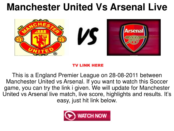 manchester united vs arsenal live n.