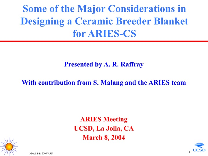 some of the major considerations in designing a ceramic breeder blanket for aries cs n.