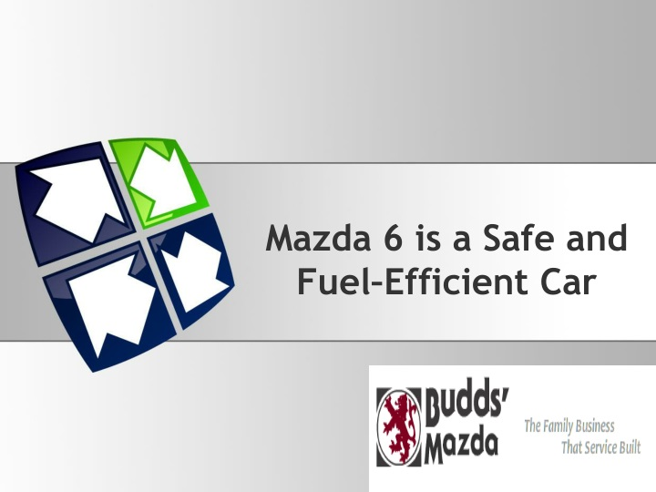 mazda 6 is a safe and fuel efficient car n.