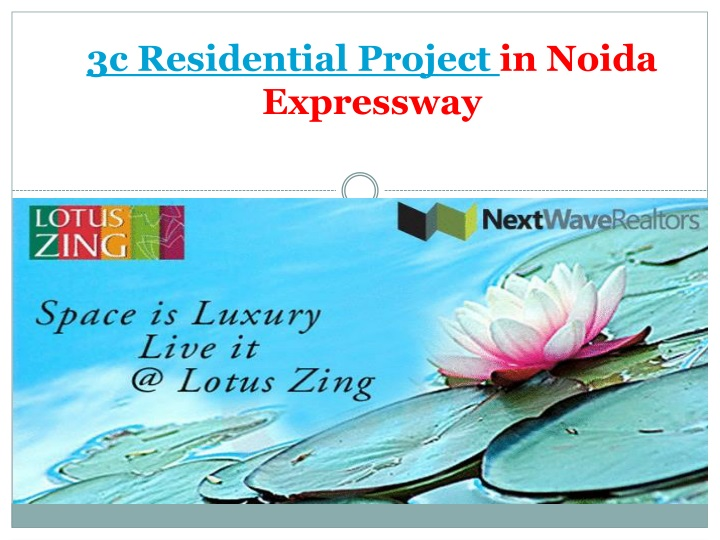 3c residential project in noida expressway n.