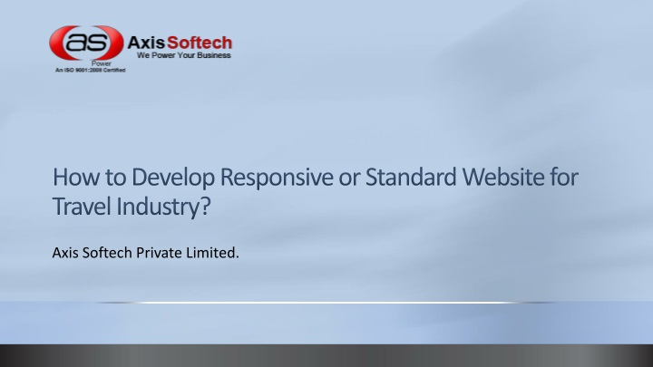 how to develop responsive or standard website for travel industry n.