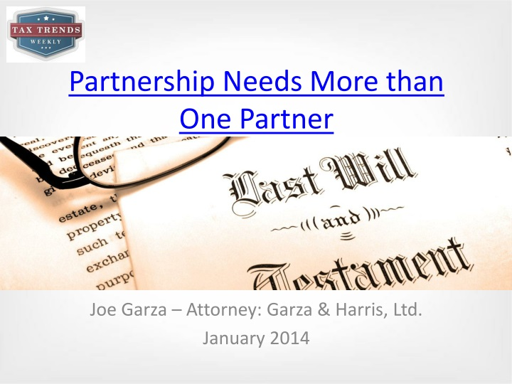 partnership needs more than one partner n.
