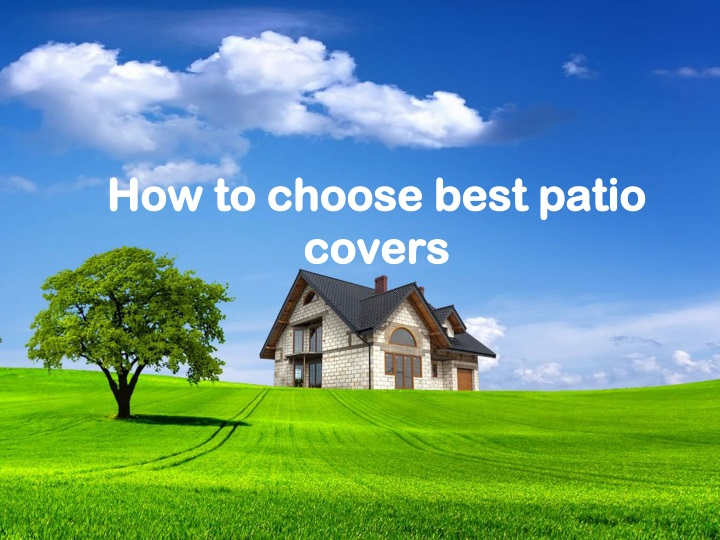 how to choose best patio covers n.