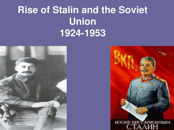 rise of stalin and the soviet union 1924 1953 n.