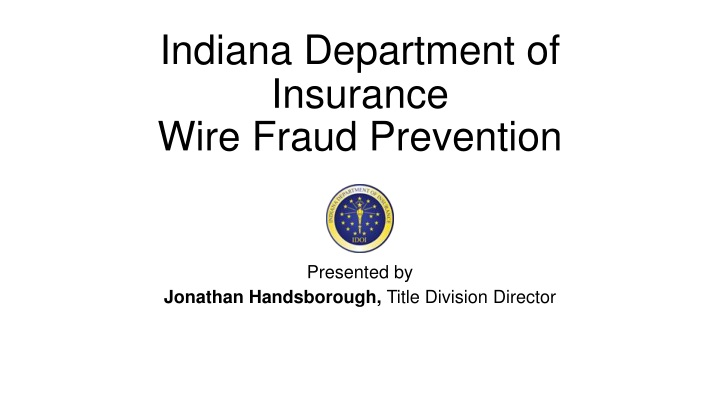 indiana department of insurance wire fraud prevention n.