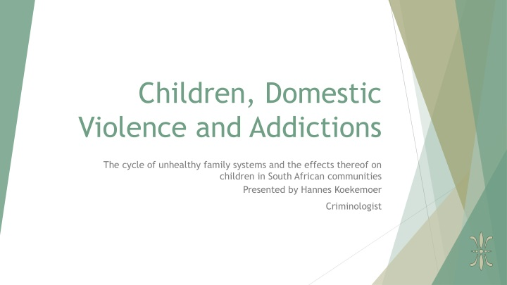 children domestic violence and addictions n.
