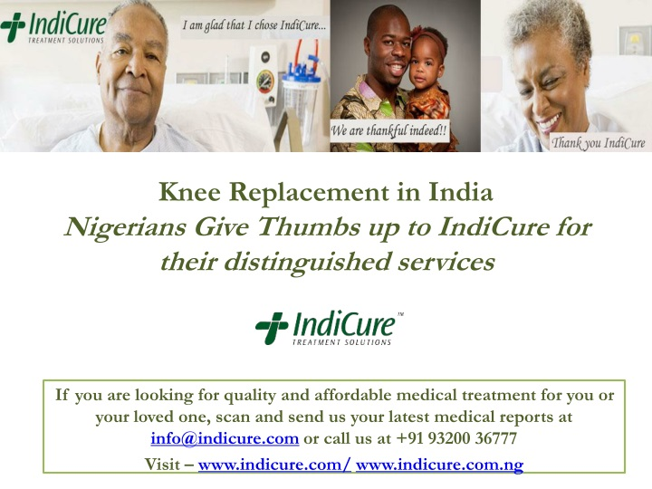 knee replacement in india nigerians give thumbs up to indicure for their distinguished services n.