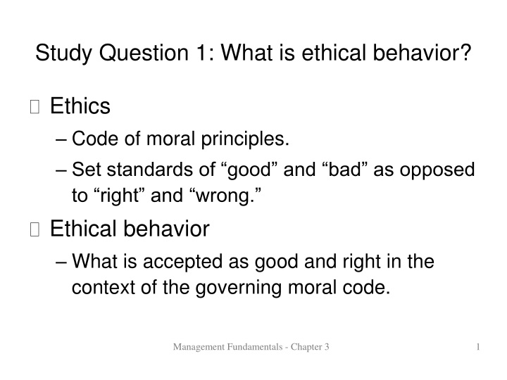study question 1 what is ethical behavior n.