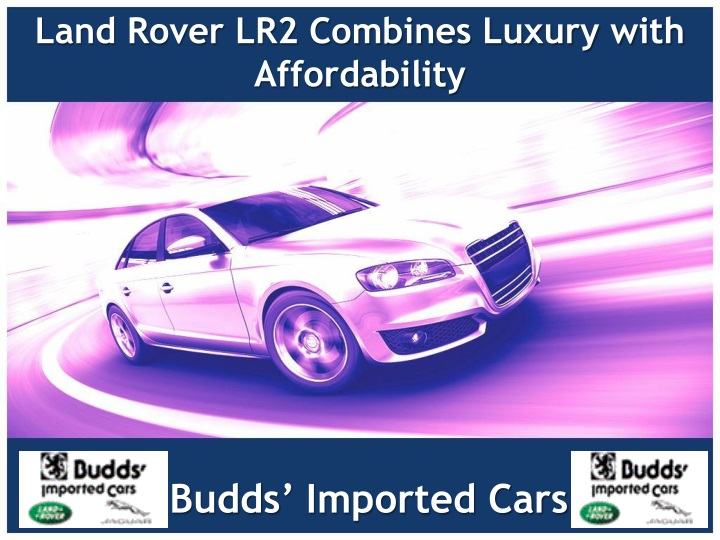 land rover lr2 combines luxury with affordability n.
