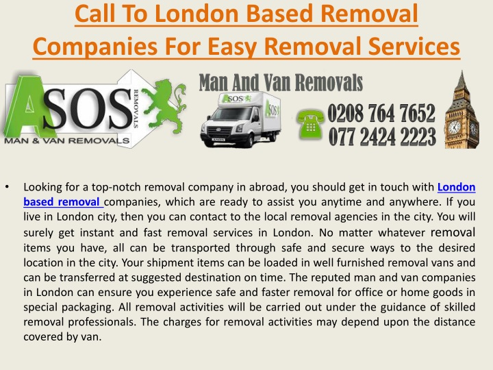 call to london based removal c ompanies for easy removal services n.