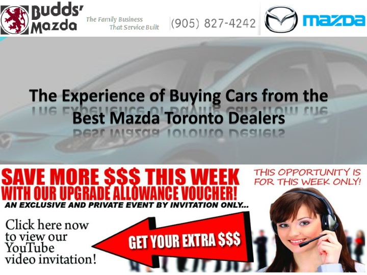 the experience of buying cars from the best mazda toronto dealers n.