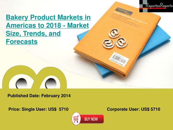 bakery product markets in americas to 2018 market n.