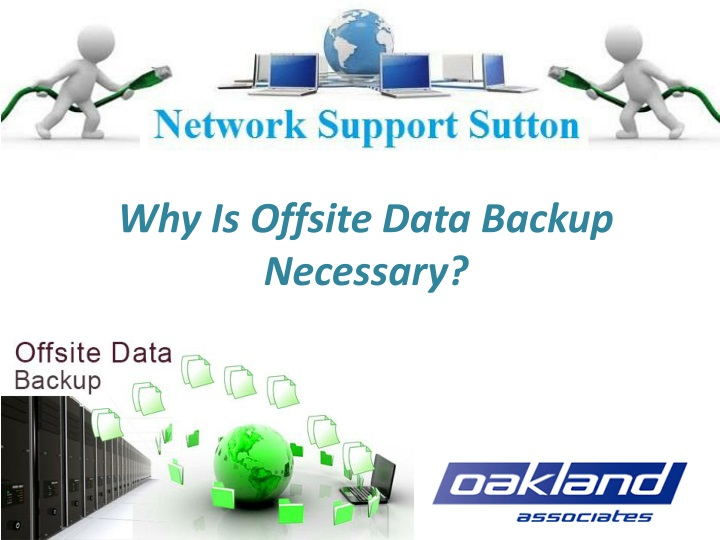 why is offsite data backup necessary n.
