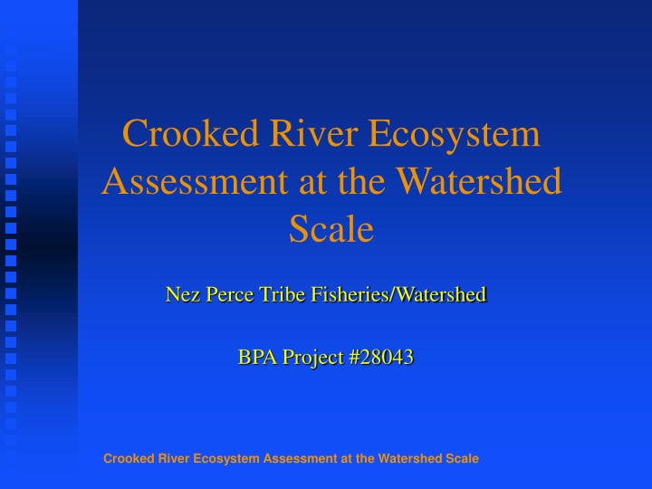 crooked river ecosystem assessment at the watershed scale n.