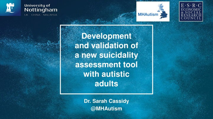 development and validation of a new suicidality assessment tool with autistic adults n.