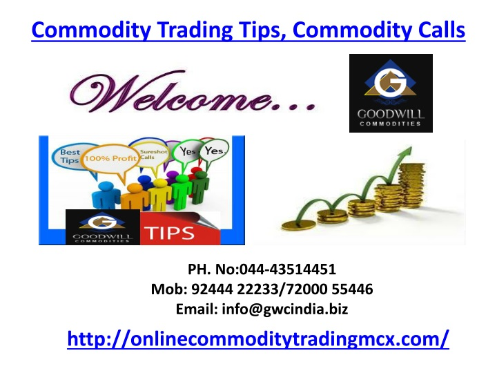 commodity trading tips commodity calls n.