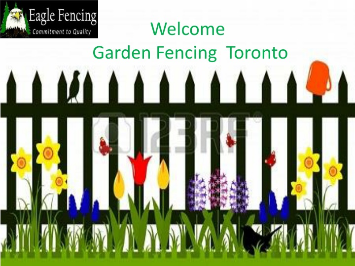 welcome garden fencing t oronto n.