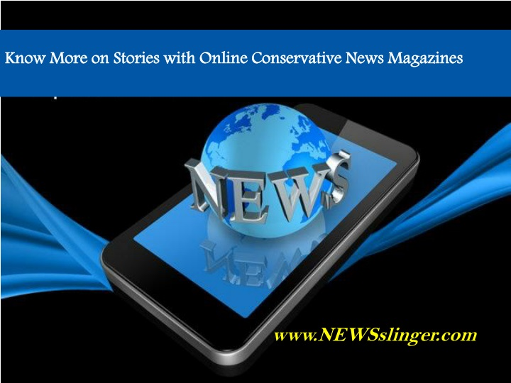 know more on stories with online conservative n.