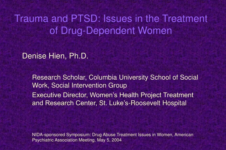 trauma and ptsd issues in the treatment of drug dependent women n.