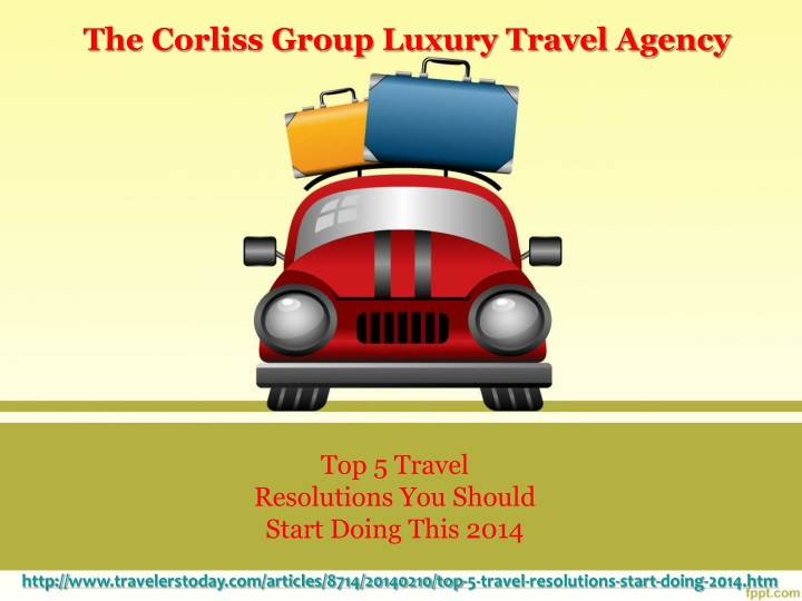 the corliss group luxury travel agency n.