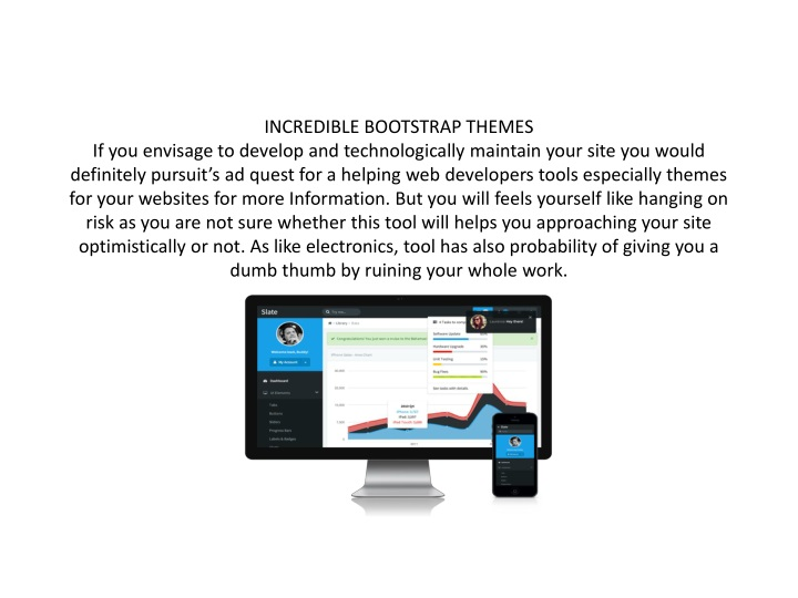 incredible bootstrap themes if you envisage n.