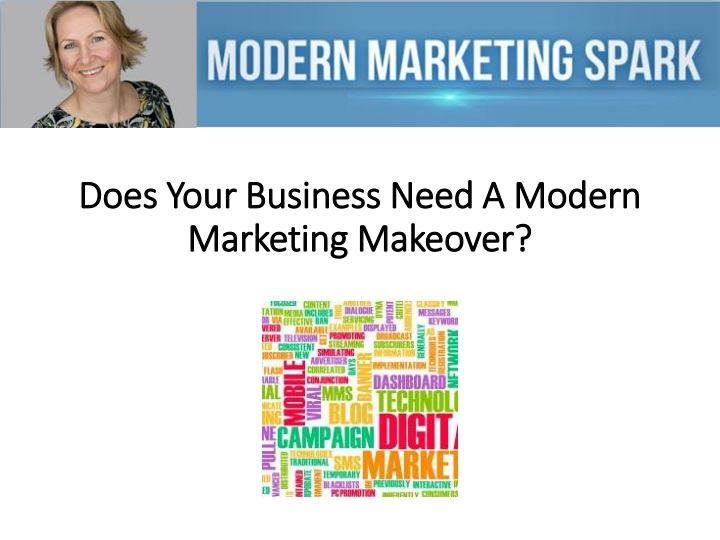 does your business need a modern marketing makeover n.